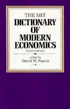 The MIT Dictionary of Modern Economics: 4th Edition