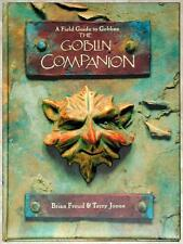 HAND SIGNED ~ GOBLIN COMPANION FIELD GUIDE by BRIAN FROUD & TERRY JONES NICE HC