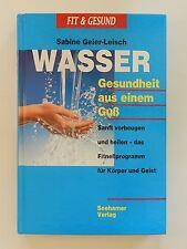 Sabine Geier Leisch Wasser Gesundheit aus einem Guß