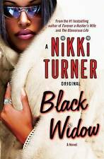 Black Widow by Nikki Turner ..AS NEW CONDITION