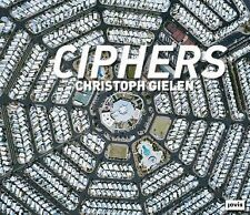 NEW Christoph Gielen: Ciphers by Hardcover Book (English) Free Shipping