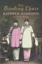 The Binding Chair by Kathryn Harrison (Paperback, 2000)