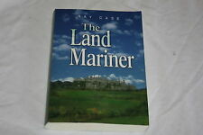 The Land Mariner by Ray Case (2004, Paperback)
