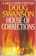 The House of Corrections A Jack Flippo Mystery by Doug J. Swanson HC 2000