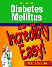 Diabetes Mellitus: An Incredibly Easy! Miniguide