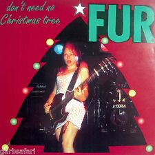 Fur Dont Need No Christmas Tree Punk Indie 7in Vinyl 1997 Theme Song T.A.U.