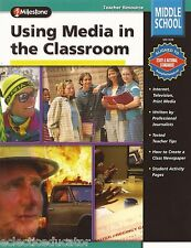 Using Media in the Classroom by Cathy Collison Middle School New