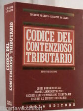 CODICE DEL CONTENZIOSO TRIBUTARIO Eduardo Di Salvo Giuseppe Di Salvo Pirola di e