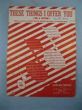 These Things I Offer You For A Lifetime Sheet Music Vintage 1951 George Weiss O