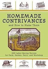 G, Homemade Contrivances and How to Make Them: 1001 Labor-Saving Devices for Far