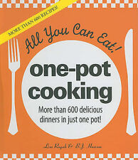 All You Can Eat! One-Pot Cooking: More Than 600 Delicious Dinners in Just One Po