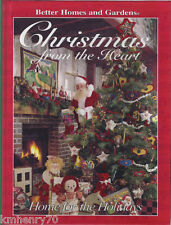 Christmas from the Heart : Home for the Holidays by Better Homes and Gardens HC