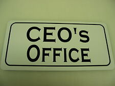CEO'S OFFICE Metal Sign 4 Bar Building Car Lot Time Share Small Business Store