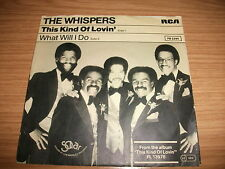 "The Whispers -This Kind Of Lovin' / What Will I Do- 1981  7"" selten"