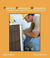Practical Problems in Math for Heating & Cooling Technicians by DeVore, 5th Ed.