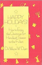 Happy Holidays by Dr. Wayne Dyer