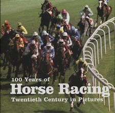 NEW BOOK 100 Years of Horse Racing by Ammonite Press