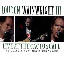 Live at the Cactus Cafe 2014 by Loudon Wainwright . EXLIBRARY