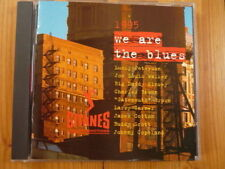 We Are The Blues 1995 / Lucky Peterson Joe Louis Walker Buddy Scott Larry Garner