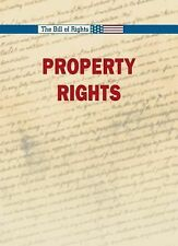 Property Rights (The Bill of Rights)