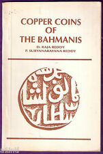 COPPER COINS OF THE BAHAMANIS BY D RAJA REDDY,SURYANARAYAN REDDY1993 USED BOOK#2