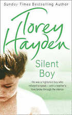 Silent Boy: He was a frightened boy who refused to s..., Hayden, Torey Paperback
