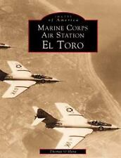 Marine Corps Air Station El Toro Images of America: California