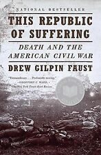 Vintage Civil War Library: This Republic of Suffering : Death and the...
