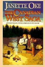 The Canadian West Saga by Janette Oke (1995, Hardcover)