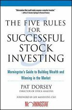 The Five Rules for Successful Stock Investing: Morningstar's Guide to Building W