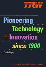 Trw: Pioneering Technology and Innovation Since 1900 by Dyer, Davis