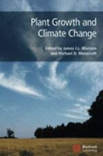 Plant Growth and Climate Change Biological Sciences Series)