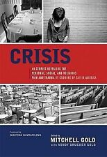 Crisis: 40 Stories Revealing the Personal, Social, and Religious Pain and Traum