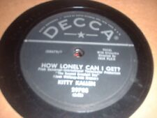 78RPM Decca 29708 Kitty Kallen, How Lonely Can I Get?/Sweet Kentucky Rose V+