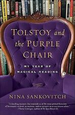 Tolstoy and the Purple Chair: My Year of Magical Reading [Hardcover]