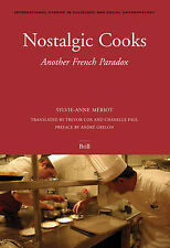 Nostalgic Cooks: Another French Paradox (International Studies in Sociology and
