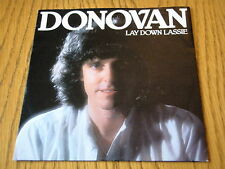 "DONOVAN - LAY DOWN LASSIE  7"" VINYL PS"