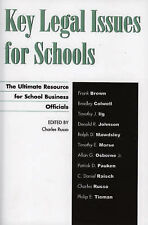 Key Legal Issues for Schools: The Ultimate Resource for School Business Official