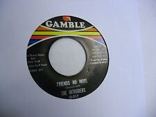 INTRUDERS Friends No More/Love Is Like A Baseball Game 45 rpm Gamble Records VG+