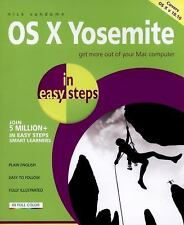 In Easy Steps: OS X Yosemite in Easy Steps : Get More Out of Your Mac...