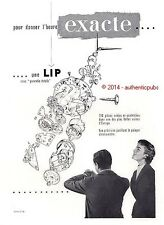 PUBLICITE MONTRE LIP 130 PIECES HEURE EXACTE DE 1954 FRENCH AD ADVERT PUB WATCH