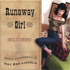 HOT ROD LINCOLN Runaway Girl CD - American Rockabilly feat Buzz Campbell - NEW
