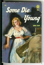 SOME DIE YOUNG by James Duff, rare US Graphic crime sleaze gga pulp vintage pb