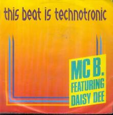 "7"" MC B. Featuring Daisy Dee/This Beat Is Technotronic (D)"
