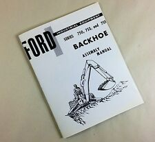 FORD SERIES 750 753 755 INDUSTRIAL EQUIPMENT BACKHOE ASSEMBLY MANUAL TRACTOR