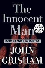 The Innocent Man: Murder and Injustice in a Small Town (Random House Large Print