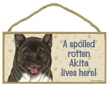 Spoiled Rotten AKITA Dog 5 x 10 Wood SIGN Plaque USA Made