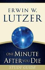 One Minute After You Die STUDY GUIDE, Lutzer, Erwin W.