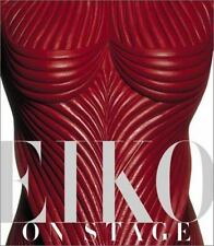 EIKO ON STAGE Fashion Design Theater Costume Japanese by Eiko Ishioka
