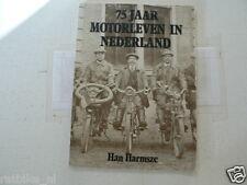 75 JAAR MOTORLEVEN IN NEDERLAND DUTCH BOOK HARMSZE  1904-1979  HONDA CBX,CB750,H